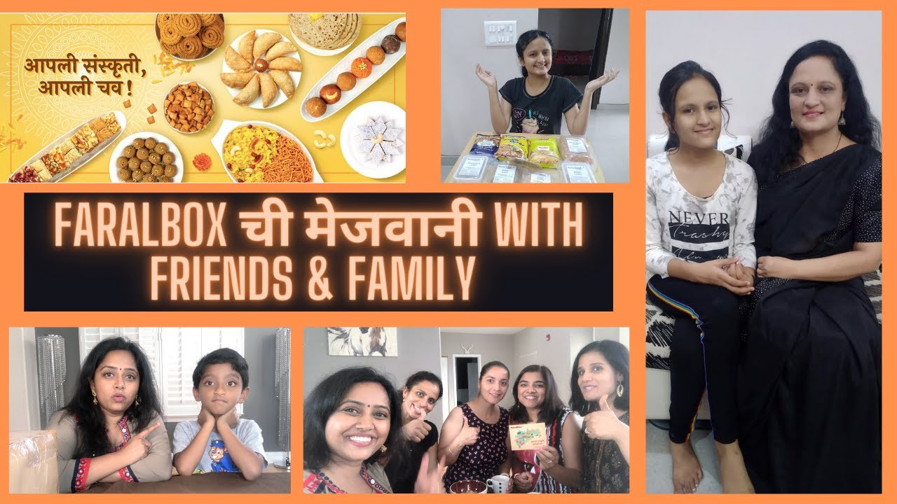 FaralBox ची मेजवानी With Friends & Family | Marathi Vlog #61