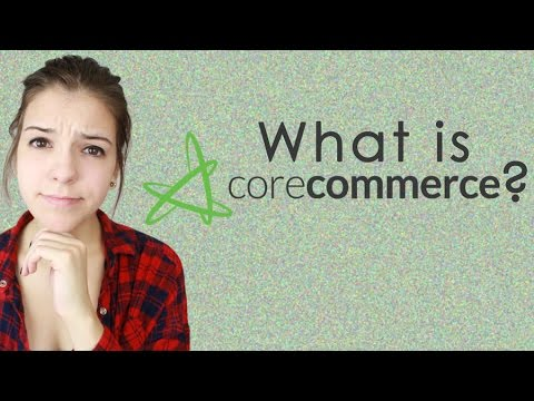 What is CoreCommerce?