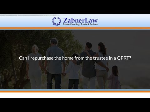 Can I repurchase the home from the trustee in a QPRT?