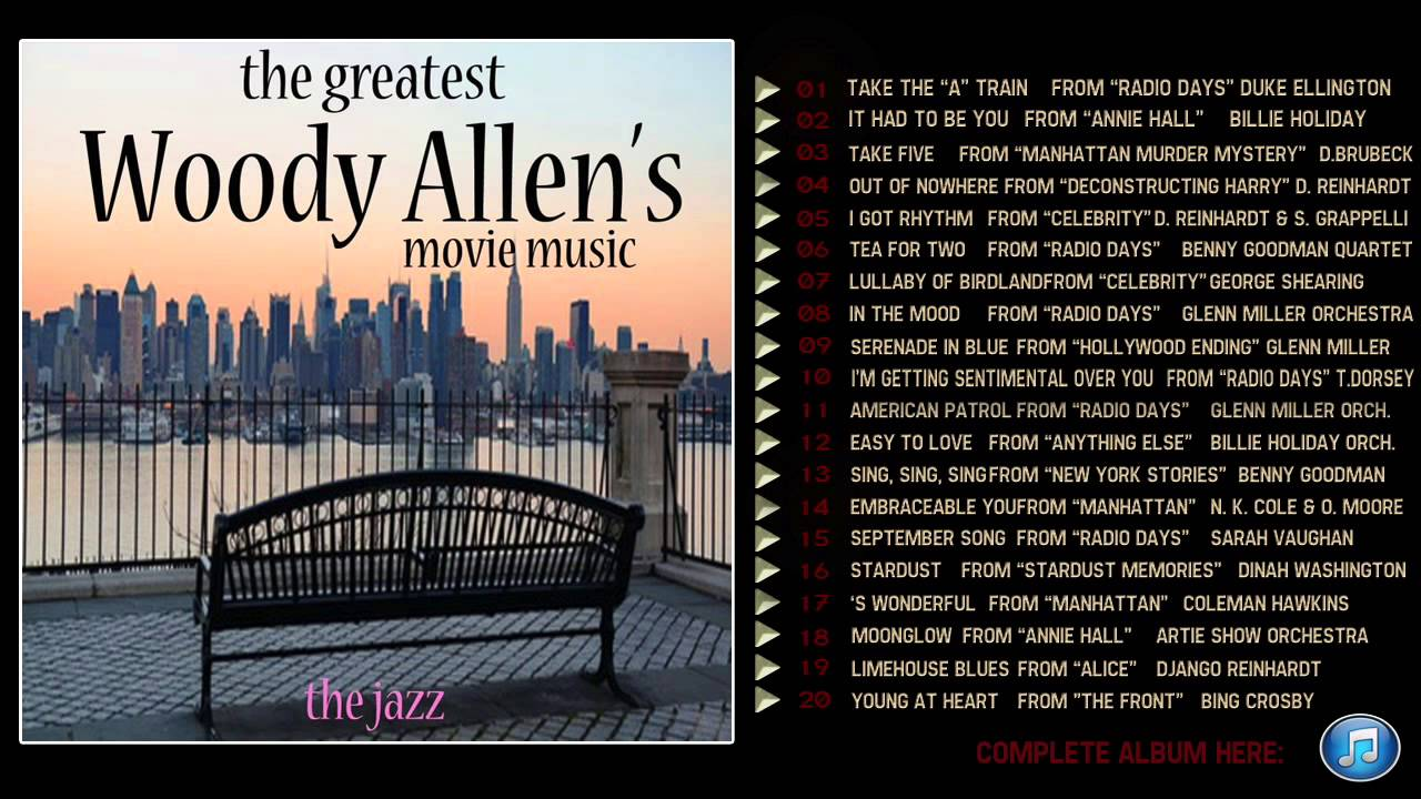 The Greatest Woody Allen S Movie Music Youtube