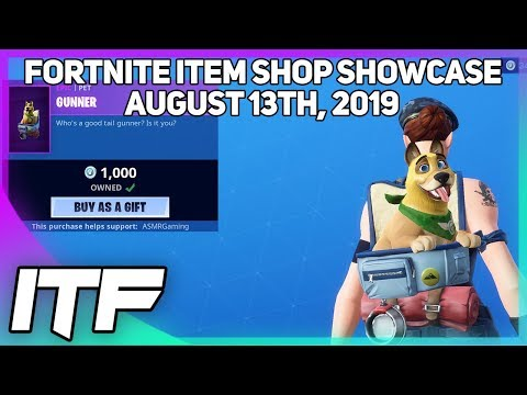 Fortnite Item Shop *NEW* GUNNER PET! [August 13th, 2019] (Fortnite Battle Royale)