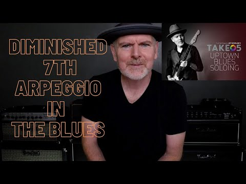 Diminished 7th Arpeggio In The Blues