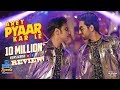"""Arey Pyaar Kar Le""| Shubh Mangal Zyada Saavdhan |Ayushmann K, Jeetu| Bappi Lahiri |Tanishk B| Ikka"