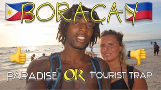 NEW BORACAY IS IT PARADISE OR A TOURIST TRAP! - Philippines | TRAVEL VLOG - Foreigners First Time