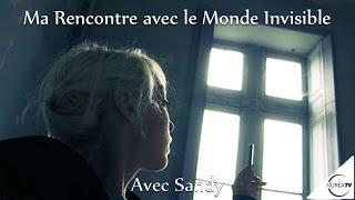 23/02/2017 « Ma Rencontre avec le Monde Invisible » avec Sandy