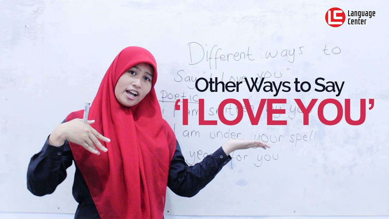 Other Ways To Say I Love You