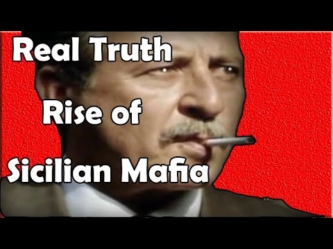 Mafia Documentary - The Real Truth About the Rise of Sicilian Mafia