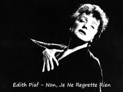 Edith Piaf Non Je Ne Regrette Rien Youtube