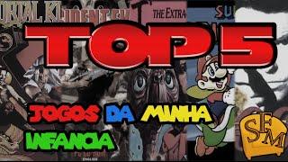 Top 5 - Jogos Que Marcaram A Minha Infância [Português BR-HD]