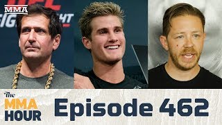 The MMA Hour: Episode 462 (w/ Sage Northcutt, Brandon Gibson, Ray Longo)