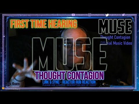 MUSE - LinkandSync Requested Reaction - Thought Contagion - First Time Hearing