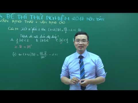 Hướng dẫn giải đề thử nghiệm Toán (P2) - thầy Lưu Huy Thưởng
