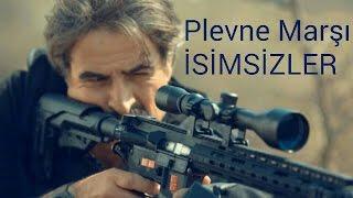 PLEVNE MARŞI /İSİMSİZLER /MUHTEŞEM KLİP