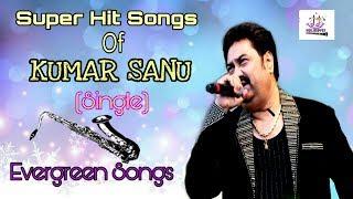 Super Hit Songs Of Kumar Sanu (Single) ||Happy Holidays!☺||....