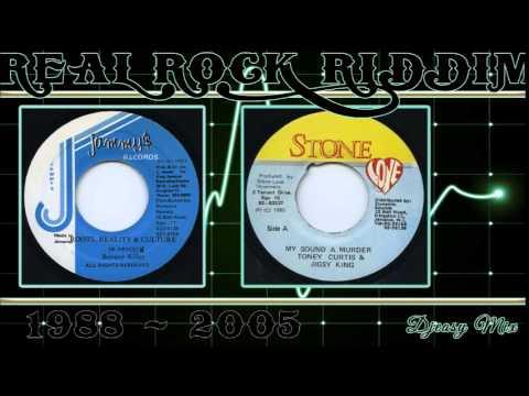 Real Rock Riddim Mega Mix {1988 - 2005}Jammys,Digital B,Steely & Cleevie,Stone Love,John John,Kickin