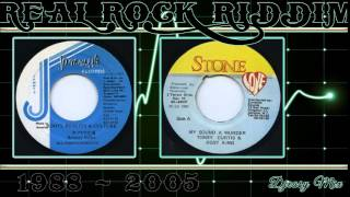 Real Rock Riddim Mega Mix {1988 - 2005}Jammys,Digital B,Steely & Cleevie,Stone Love,John John,Kickin