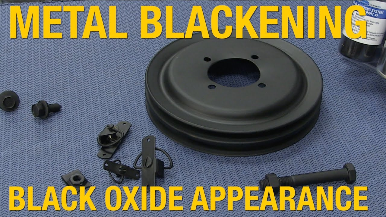 How To Achieve Oem Black Oxide Coating Appearance Metal Blackening