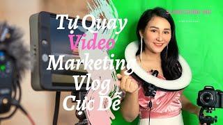 | #7 Cách Tự Làm Video Marketing | Vlog Cực Dễ tại nhà