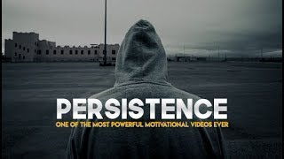 Be Persistent - Motivational Video