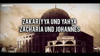 Zakariyya (Zacharia) und Yahya (Johannes)