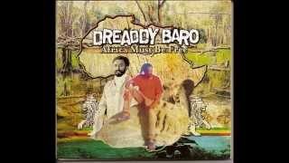 Dreaddy Baro - Africa Must Be Free