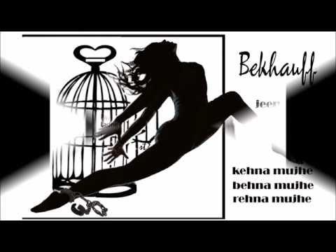 Bekhauff Azaad Jeena Mujhe