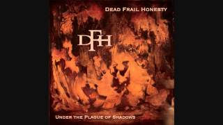 Dead Frail Honesty  _  Miasma (11th Hour Mix)