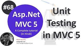 (#68) Unit testing in MVC 5 | mvc tutorial for beginners in .net c# | MVC By Nitish