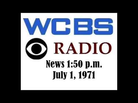 WCBS RADIO NEWS, 1:50 P.M., JULY 1, 1971