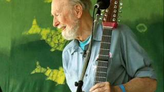 PETE SEEGER  ~ If I  Had A Hammer ~