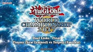 2017 World Championship | Duel Links | Final: Timmy vs Tutpup