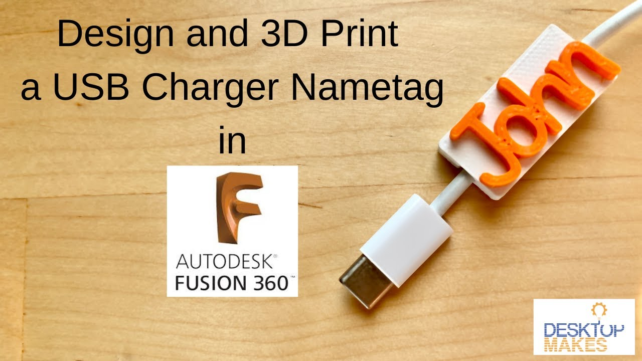 Customized USB Charger Name Tags in Fusion 360