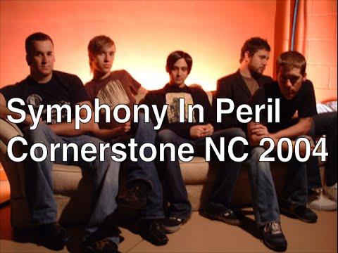 Symphony In Peril (Cornerstone NC 2004
