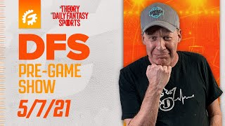 MLB DRAFTKINGS \u0026 FANDUEL DFS STRATEGY REVIEW 5/7/21 - DFS PRE-GAME SHOW