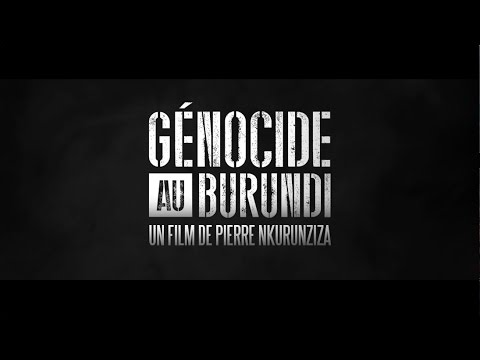 [Bande-Annonce] Génocide au Burundi par Pierre Nkurunziza #StopThisMovie