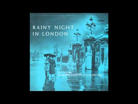 Ray Martin - Rainy Night In London - Full Album GMB