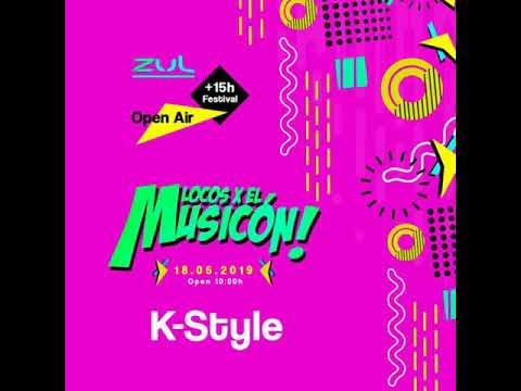 K-STYLE - PROMO MIX LOCOS EL MUSICON 2019 (18/05/2019 ZUL)