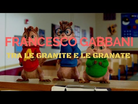Francesco Gabbani - Tra Le Granite E Le Granate (Chipmunks Version)