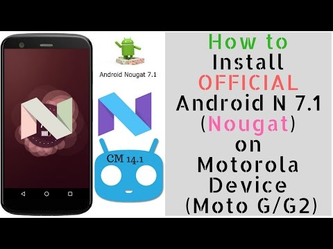 How To Install Official Android N 7.1 on Moto G [ UPDATED]