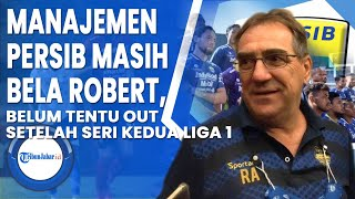 Manajemen Persib Bandung Masih Bela Robert Alberts, Belum Tentu Out Setelah Seri Kedua Liga 1