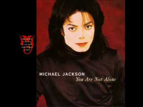 Michael Jackson - You Are Not Alone music