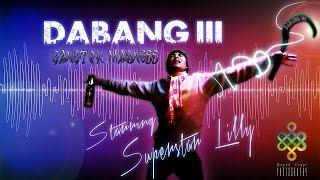 Dabang III Gangtok Madness