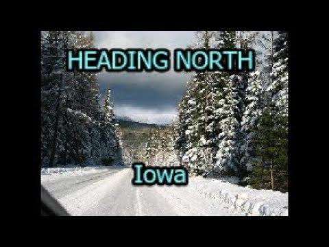 Heading North - Lamoni, Osceola, Des Moines & Story City Iowa