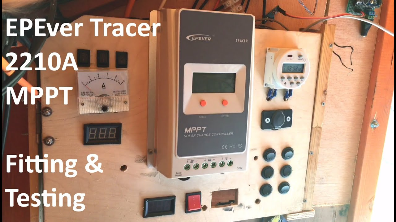 EPEver Tracer 2210A MPPT Fitting and Testing - 12v Solar Shed