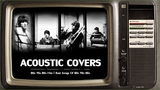 Acoustic 60s 70s 80s | 60s 70s 80s Hits | Best Songs Of 60s 70s 80s