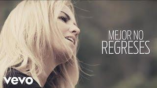 JNS - Mejor No Regreses (Lyric Video)