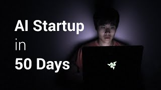 50 Days of Building an AI Startup in 5 Minutes (Strategy, Tools, & Results)