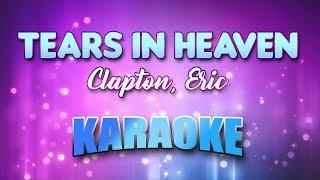 Clapton, Eric - Tears In Heaven (Karaoke & Lyrics)