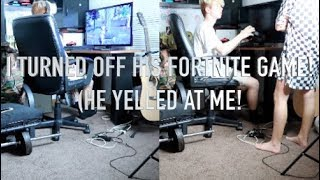 I TURNED OFF MY BOYFRIENDS FORTNITE GAME WHEN HE WAS ABOUT TO WIN! (HE YELLED AT ME!)