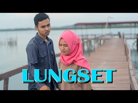 LUNGSET - MAHESA ( COVER VIDEO CLIP ) PARODI
